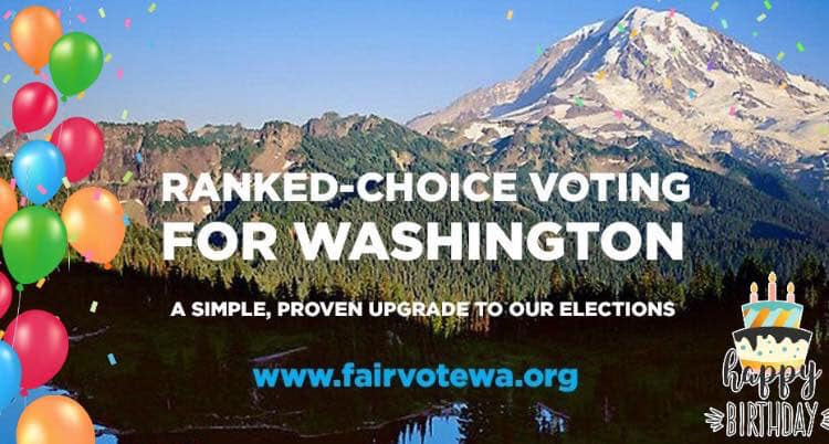 Let's Celebrate Our One-Year Anniversary! – FairVote Washington
